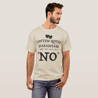 """Shakespeare No"" T-Shirt"