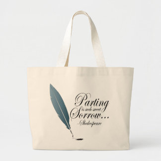 Shakespeare Parting Is Such Sweet Sorrow Gift Large Tote Bag