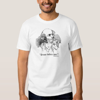 Shakespeare - Prose and Hos T-shirt