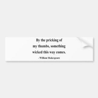 Shakespeare Quote 10a Bumper Sticker