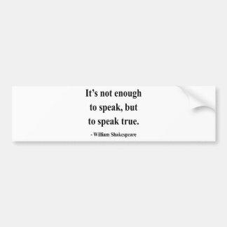 Shakespeare Quote 11a Bumper Sticker