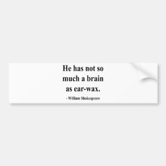 Shakespeare Quote 12a Bumper Sticker