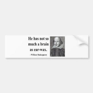 Shakespeare Quote 12b Bumper Sticker