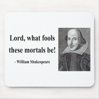 Shakespeare Quote 1b Mouse Pad
