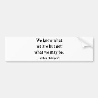 Shakespeare Quote 3a Bumper Sticker