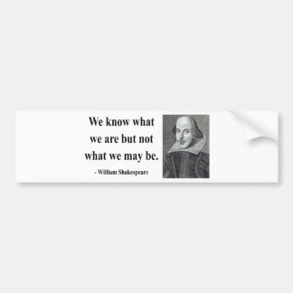 Shakespeare Quote 3b Bumper Sticker