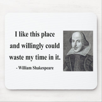 Shakespeare Quote 6b Mouse Pad
