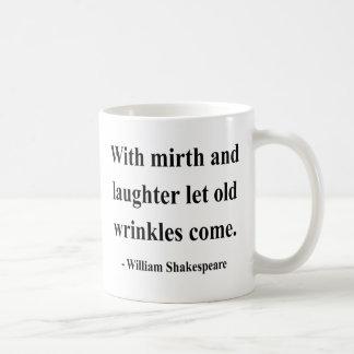 Shakespeare Quote 7a Classic White Coffee Mug