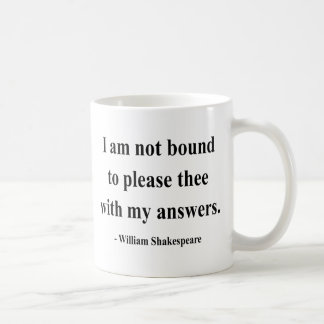 Shakespeare Quote 9a Classic White Coffee Mug