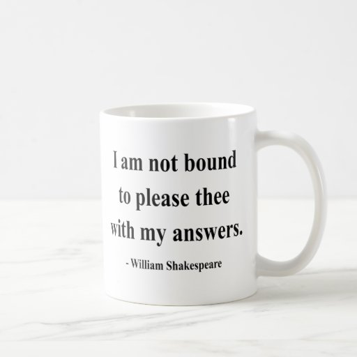Shakespeare Quote 9a Classic White Coffee Mug