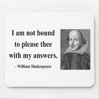 Shakespeare Quote 9b Mousepad