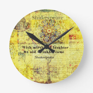 Shakespeare quote about happiness and laughter round clock