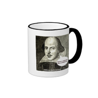 Shakespeare quote; Better a witty fool than a fool Ringer Coffee Mug