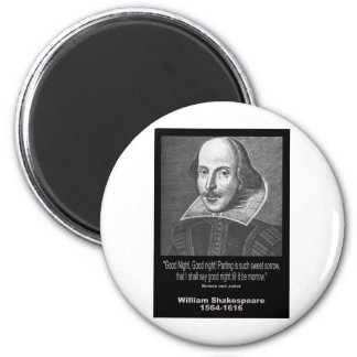 Shakespeare Quote ~ Good Night, Good night! Magnet