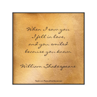 Shakespeare Quote - I Fell In Love Canvas Print