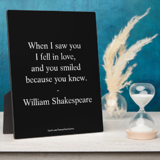 Shakespeare Quote - I Fell In Love Plaque