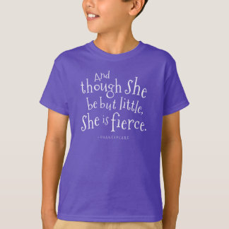 Shakespeare Quote She Is Fierce Girls Tshirt