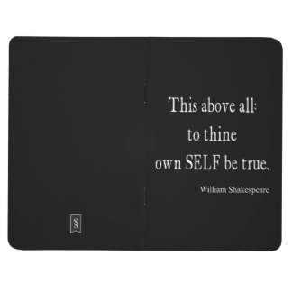 Shakespeare Quote To Thine Own Self Be True Quotes Journal