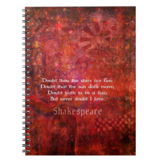 Shakespeare romantic  LOVE quotation Spiral Note Book