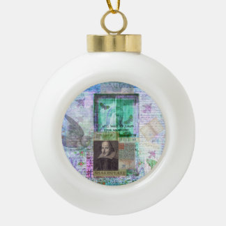 Shakespeare romantic whimsical LOVE quote with art Ceramic Ball Ornament