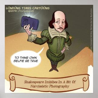 Shakespeare Selfie Funny Poster