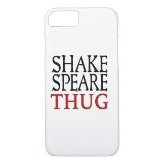 Shakespeare Thug iPhone 7 case