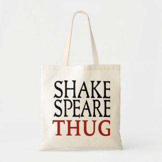 Shakespeare Thug Tote Bag