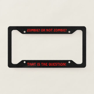 Shakespeare Zombie Movie Script License Plate Frame