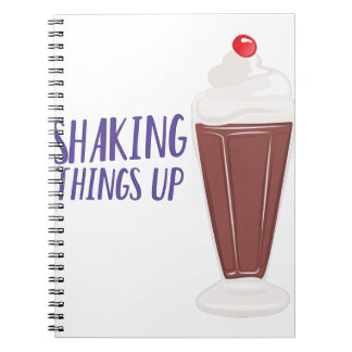 Shaking Up Notebook