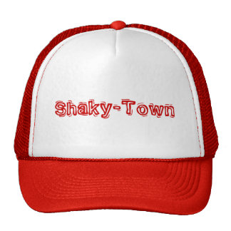 Shaky-Town Trucker Hat