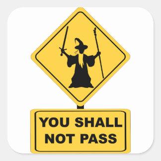 Shall Not Pass Sticker