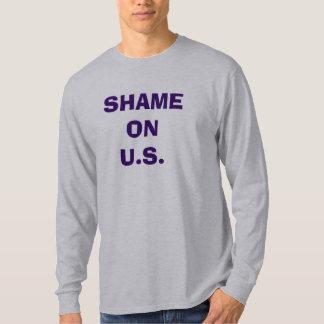 SHAME ON U.S. T-Shirt