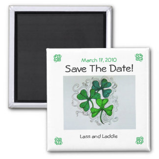 Shamrocks Save The Date! March 17, 2010 Square Magnet
