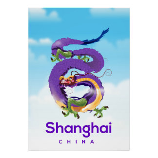 Shanghai China Dragon travel poster