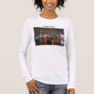 Shanghai Dreams Long Sleeve T-Shirt