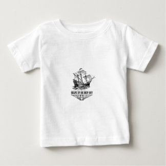 shape up or ship out boat baby T-Shirt