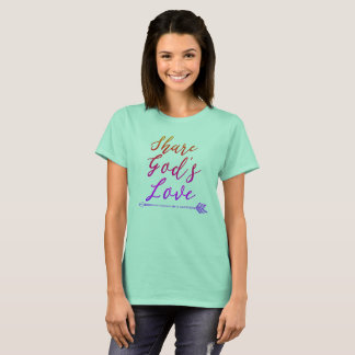 Share God's Love Quote T-Shirt