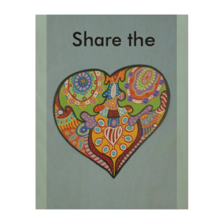 Share Love Wood Canvases