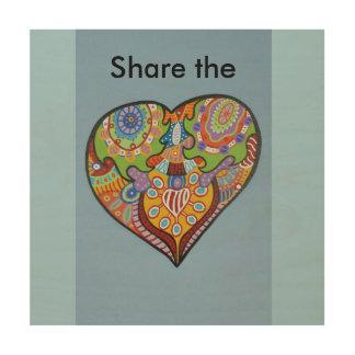 Share Love Wood Print