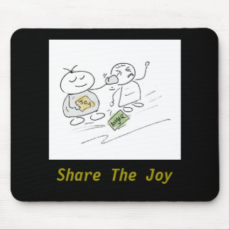 Share The Joy Funny Cartoon Mousepad