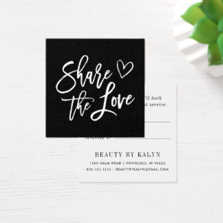 Share the Love | Black and White Referral Square Business Card