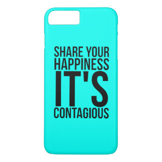Share Your Happiness Contagious iPhone 7 Plus Case