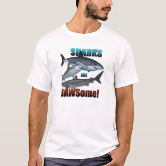 Sharks are JAWSome! T-Shirt