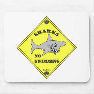 Sharks No Swimming! Mouse Pad