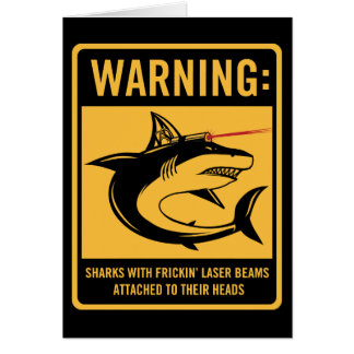sharks with frickin laser beams attached card