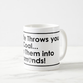 Sharnia's Coal Diamonds Quote Mugs (Wht)