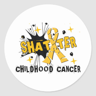 Shatter Childhood Cancer Classic Round Sticker