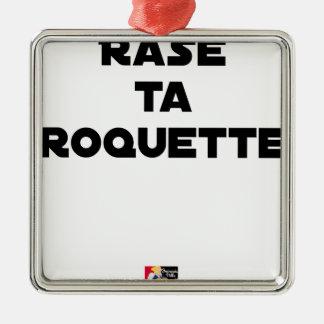 SHAVE MT ROCKET - Word games - François Ville Metal Ornament
