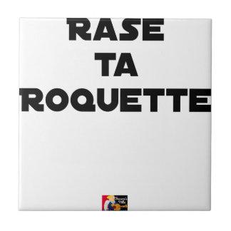 SHAVE MT ROCKET - Word games - François Ville Tile