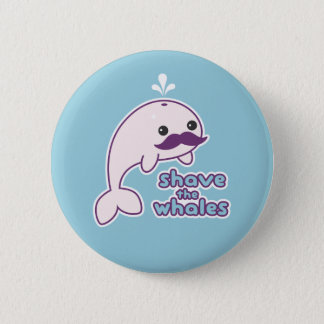 Shave the Whales 2 Inch Round Button